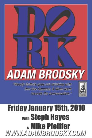 Adam Brodsky not only playing a show but playing a show in the suburbs